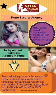 Book high profile sexy hot and Independent escorts in Pune. Pune escorts provide no. 1 escorts service at very affordable price. Make erotic moments with independent escorts together. Book today - http://www.nehatandan.net