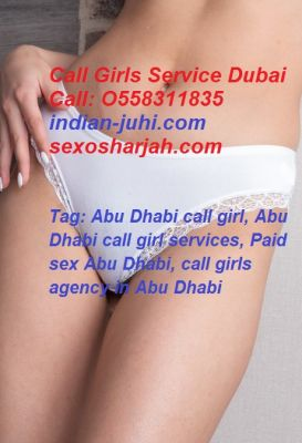 Abu Dhabi Call Girl Service ((O5583II835)) Call Girls Al Ghaf Park Abu Dhabi Call Girl Service Call me: O558311835 Call Girls Al Ghaf Park Hi, I am Nadia Khan a VIP Abu Dhabi call girl service. I'm 25 years old. I'm a very sexy, sweet, young women with vibrant spirit. I'm fortunate to possess a very attractive appearance with yellow hair, beautiful eyes, call girl service in Abu Dhabi  and an air feminine confidence!. If you are looking for a sexy, sweet, intelligent companion who provides the ultimate experience, I am the one for you. As I love adult games, quality sex, to tease and seduce I gladly all kind of sexual experience from soft erotic experiences. Whatsapp me: O558311835 My all services:- Abu Dhabi call girl, Abu Dhabi call girl services, Paid sex Abu Dhabi, Paid sex Dubai media city , call girls agency in Abu Dhabi, O558311835 Indian call girls in Abu Dhabi, Independent call girl in Abu Dhabi, Bollywood call girls Abu Dhabi, VIP call girls Abu Dhabi, hi profile call girl Abu Dhabi, mature call girls Abu Dhabi For More Info: - (+971) O558311835   Visit our Site:- https://www.indian-juhi.com  https://www.sexosharjah.com/indian-call-girls-abu-dhabi/ https://www.indian-juhi.com/escorts-service-near-hotel-abu-dhabi.html  Price:- 1 hour: 800 AED 2 hours: 1000 AED 3 hours: 1200 AED 12 hours: 2000 AED 24 hours: 3000 AED Tag: Abu Dhabi call girl, Call Girls Al Ghaf Park, Abu Dhabi call girl services, Paid sex Abu Dhabi, call girls agency in Abu Dhabi, Indian call girls in Abu Dhabi, Independent call girl in Abu Dhabi, Bollywood call girls Abu Dhabi, VIP call girls Abu Dhabi, hi profile call girl Abu Dhabi, mature call girls Abu Dhabi