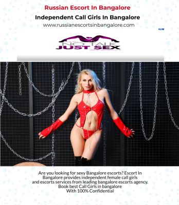 Are you looking for sexy Bangalore escorts? Escort In Bangalore provides independent female call girls  and escorts services from leading bangalore escorts agency. Book best Call Girls in bangalore  With 100% Confidential  http://www.russianescortsinbangalore.com