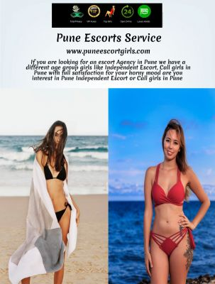 If you are looking for an escort Agency in Pune we have a different age group girls like  Independent Escort, Call girls in Pune with full satisfaction for your horny mood are you interest in Pune Independent Escort or Call girls in Pune for more details click on the following link: http://www.puneescortgirls.com/