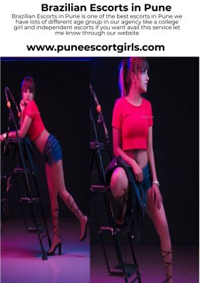 Brazilian Escorts in Pune is one of the best escorts in pune we have lots of different age group in our agency like college girl and independent escorts if you want awail this service let me know throught our website http://www.puneescortgirls.com/brazilian-escorts-pune.php